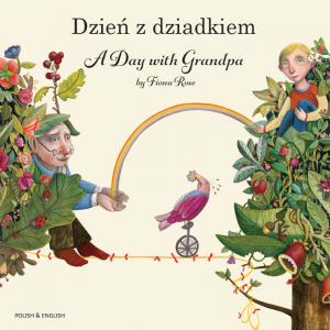 A Day with Grandpa Polish and English