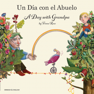 A Day with Grandpa Spanish and English