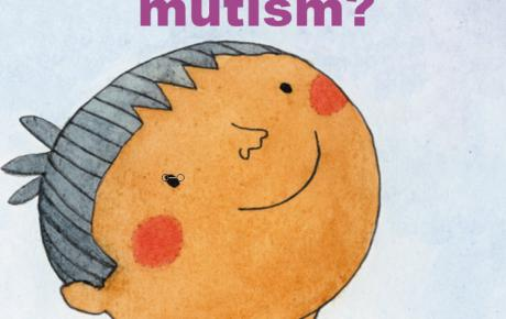 """Image of child with short, dark hair, smiling and looking up at the words """"what is selective mutism?"""" written in bold, purple text"""