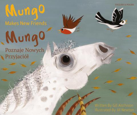 Mungo Makes New Friends - English and Polish version