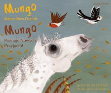 Mungo Makes New Friends - English and Polish version